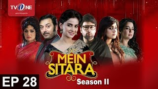 Mein Sitara | Season 2 | Episode 28 | TV One Drama | 13th October  2016