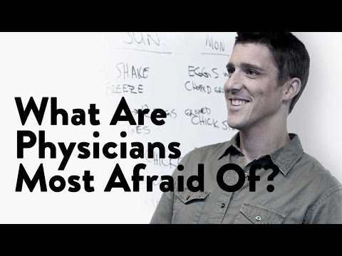 What Are Physicians Most Afraid Of?