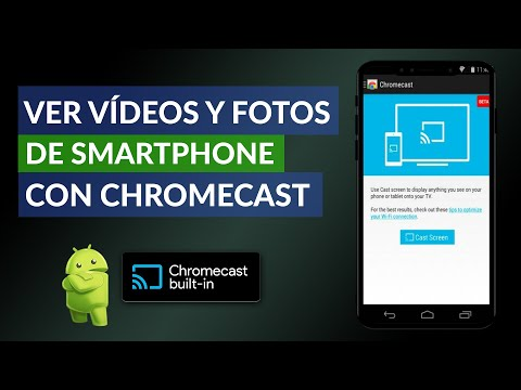 Cómo ver Videos y Fotos de Smartphone o Tablet Android con Chromecast en el TV