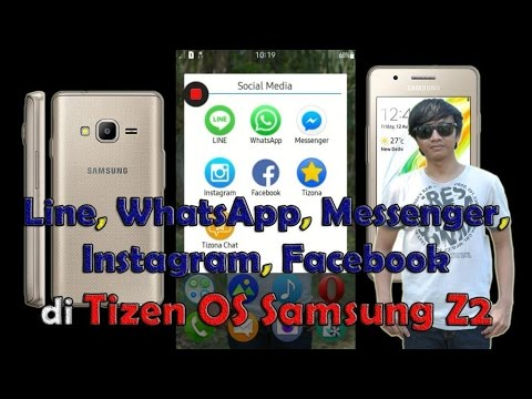 REVIEW LINE WHATSAPP MESSENGER INSTAGRAM FACEBOOK di TIZEN OS SAMSUNG Z2 | SosMed HOT Indonesia