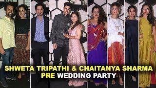 Shweta Tripathi And Chaitanya Sharma's Pre Wedding Party | Kiran Rao, Shikha Talsania And Many More