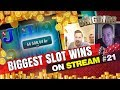 Biggest Slot wins on Stream – Week 21 / 2017