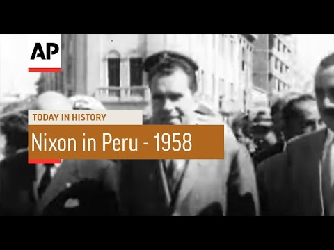 Nixon in Peru - 1958 | Today In History | 8 May 17