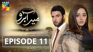 Meer Abru Episode #11 HUM TV Drama 8 May 2019