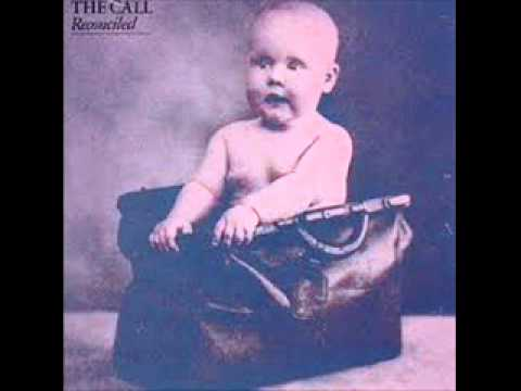 The Call - I Still Believe (Great Design)