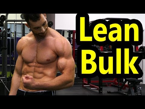 How to Lean Bulk (Step by Step Guide) | Clean Bulking Diet & Meal Plan | Bulk Without Getting Fatter