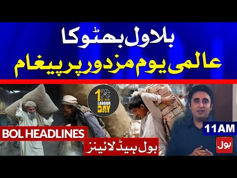Bilawal Bhutto Message on International Labour Day | BOL News Headlines | 11:00 AM | 1st May 2021