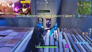 Secret Battlestar/Banner season 5 week 9 | Fortnite S5/W9