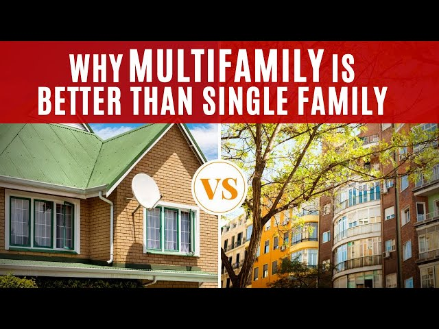 Why Multifamily is Better Than Single Family