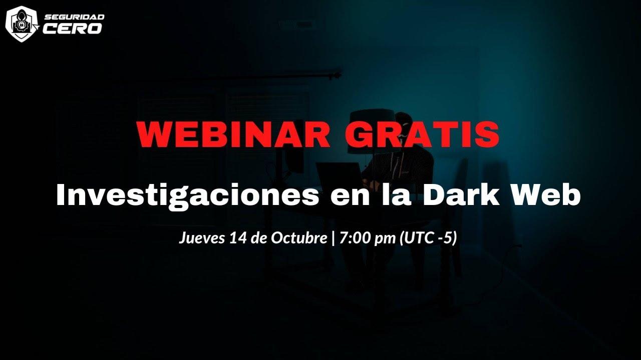 Investigaciones en la Dark Web