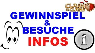 GEWINNSPIEL & BESUCHE!! INFOS !! || CLASH OF CLANS || [Deutsch/German HD]