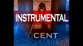 Download 50 Cent ft. Schoolboy Q - Can I Speak to You (INSTRUMENTAL) MP3 song and Music Video