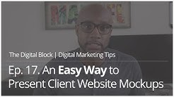 An Easy Way to Present Client Website Mockups | Ep. 17