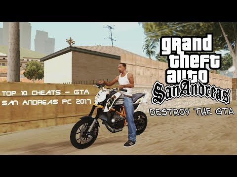 Top 10 Cheats - GTA San Andreas PC 2017