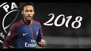 Neymar 2018 | 2017/18 - PSG | Skills & Goals Show ᴴᴰ