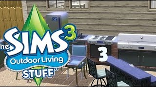 """The Sims 3 Outdoor Living Stuff [3] """"Making Friends"""""""