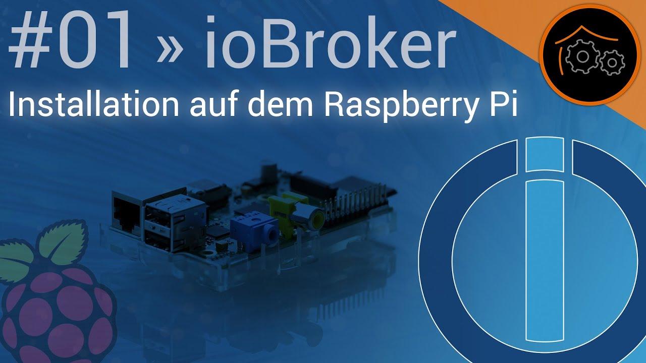 Iobroker Tutorial Part 1 Installation Auf Dem Raspberry Pi Haus Wiringpi Befehle Automatisierungcom