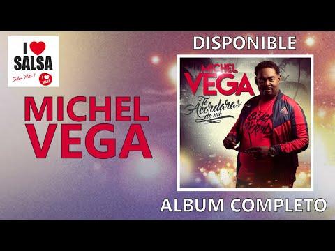 MICHEL VEGA -