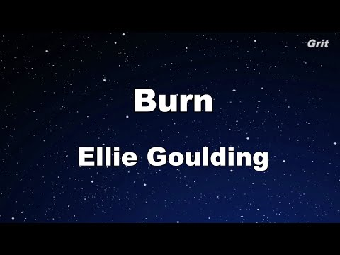 Burn - Ellie Goulding Karaoke 【With Guide Melody】 Instrumental