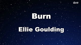 Burn - Ellie Goulding Karaoke 【With Guide Melody】 Instrumental