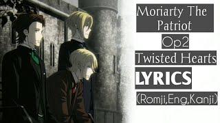 Yuukoku no Moriarty Season 2 OP/Opening Full with Lyrics『TWISTED HEARTS』by Tasuku Hatanaka (畠中祐) Lyrics (Romaji,English,Kanji).