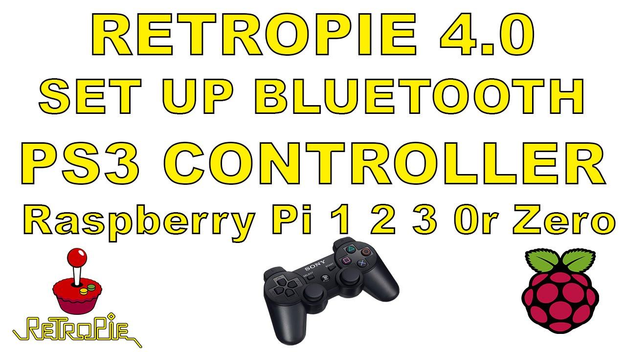 Retropie 4 0 How To Set Up Bluetooth Ps3 Controller Raspberry pi 1 2 3 Or  Zero