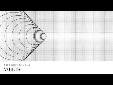 Vaults - All You Hold
