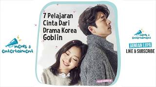 Video 7 Pelajaran Cinta dari Drama Korea Goblin. Awas Baper! download MP3, 3GP, MP4, WEBM, AVI, FLV Januari 2018