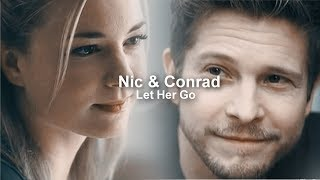 Nic & Conrad | Let Her Go (The Resident)