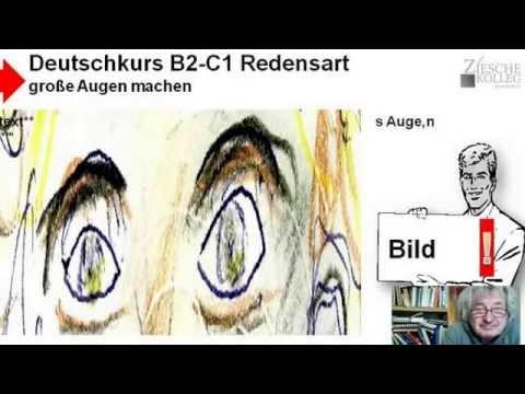 b2 c1 redensarten gro e augen machen h rtext youtube. Black Bedroom Furniture Sets. Home Design Ideas