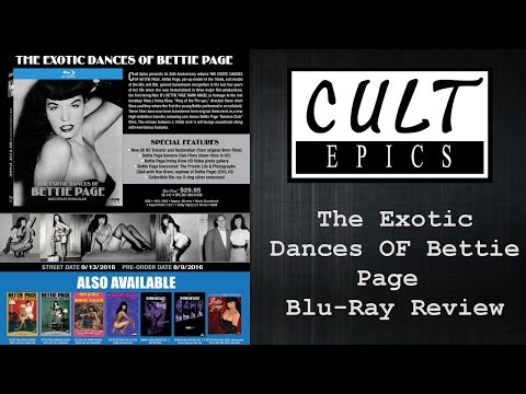 Review | The Exotic Dances Of Bettie Page Blu-Ray | Cult Epics