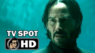 JOHN WICK 2 Official TV Spot Trailer - Falling For Wick (2017) Keanu Reeves Action Movie HD