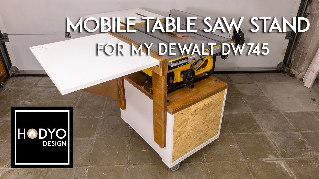 Mobile Table Saw Stand For My Dewalt Dw745 Youtube