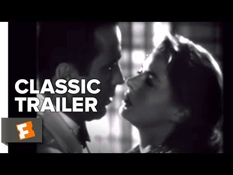 Casablanca (1942) Official Trailer - Humphrey Bogart, Ingrid