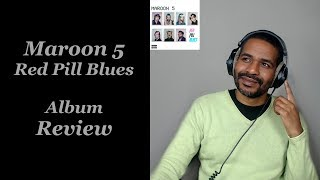 Maroon 5 - Red Pill Blues | Album Review