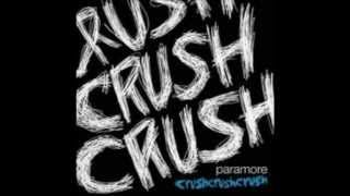 Crushcrushcrush - Paramore (vocals only) Mashup