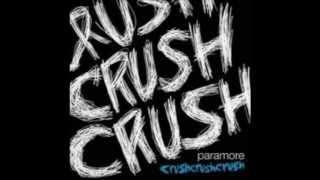 Crushcrushcrush - Paramore (vocals only) Mashup