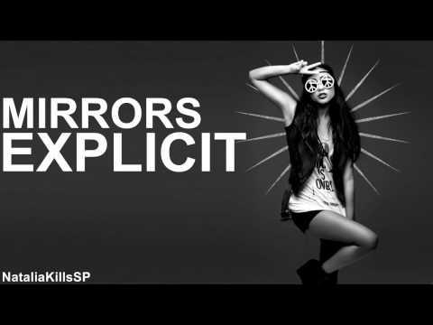 Natalia Kills - Mirrors (Explicit Version) DEMO
