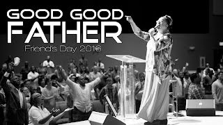2016 05 29 - SUN AM - Good Good Father