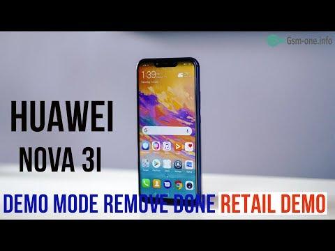 Huawei Nova 3i demo mode remove done (Retail Demo) - Видео приколы