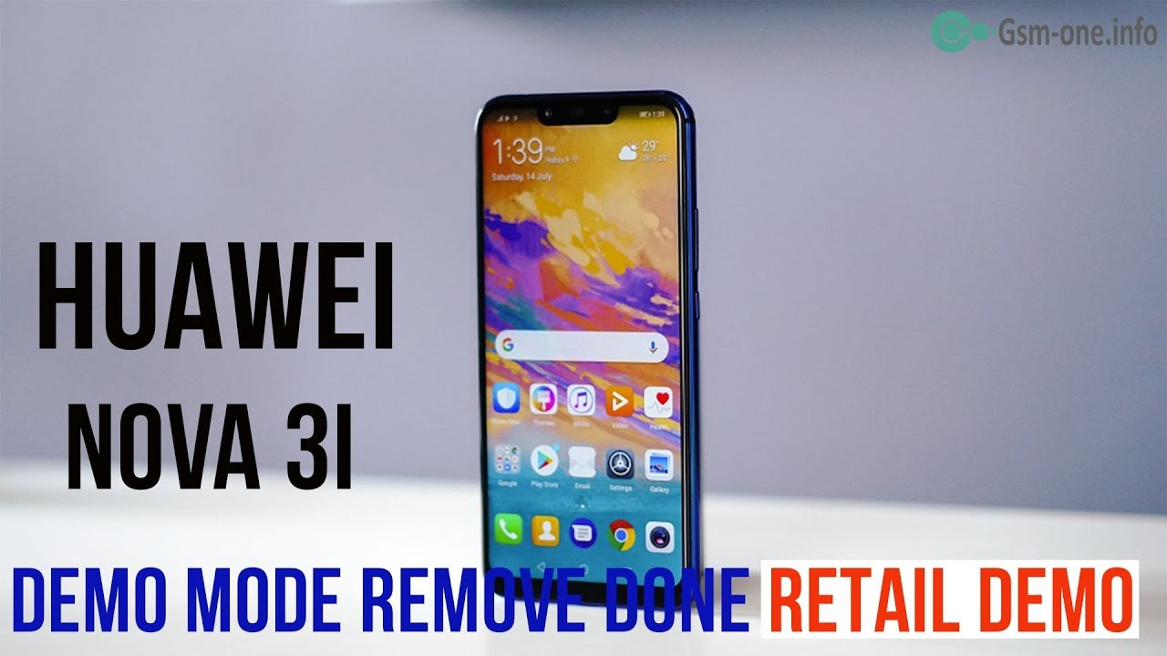 Huawei Nova 3i demo mode remove done (Retail Demo)