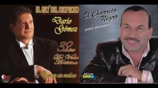 Download Video Dario Gomez VS El Charrito Negro Mano A Mano Exitos De Despecho tropikal a. MP3 3GP MP4