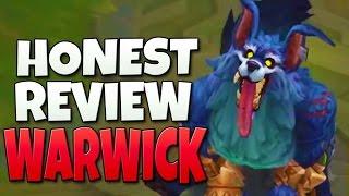 Honest Review - Rework Warwick (League of Legends)