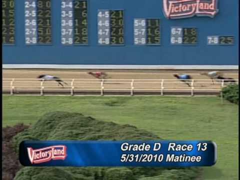 Victoryland 5/31/10 Matinee Race 13