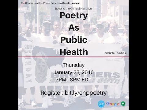 Beyond the Clinical Narrative: Poetry As Public Health