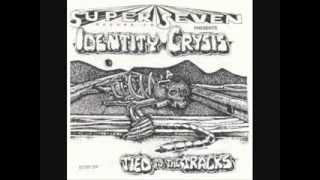 "Identity Crysis - Tied to the Tracks 7"""