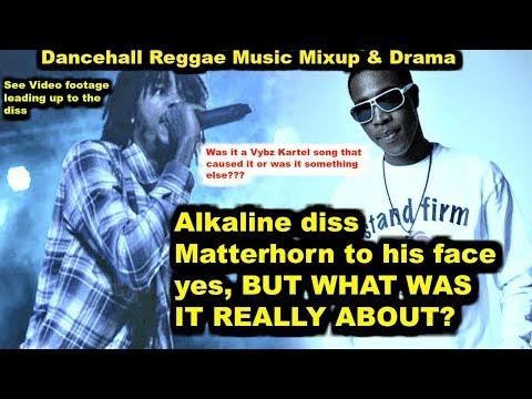 Alkaline vs  Matterhorn  Was it About  Vybz Kartel or Aidonia?