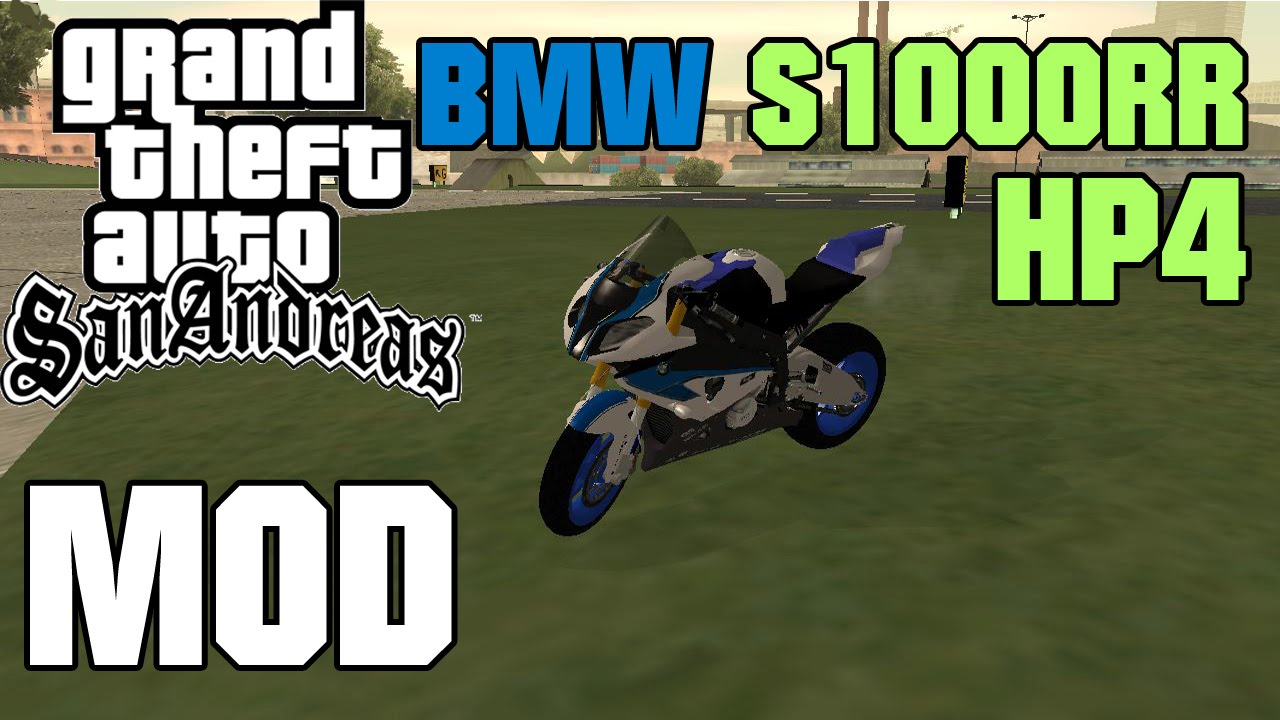 Gta San Andreas Mods Bmw S1000rr Hp4