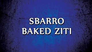 Sbarro Baked Ziti | Recipes | Easy To Learn