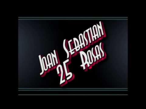 25 Rosas - Joan Sebastian (Letra)